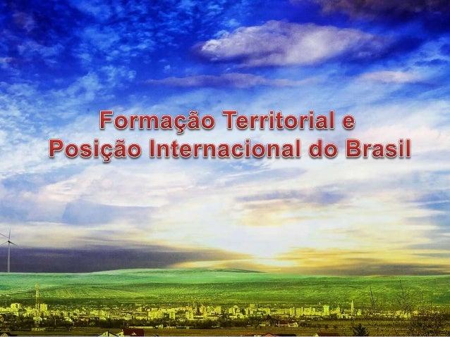 Tratado de Tordesilhas - 1494 Tratado de Madri - 1750 Tratado de Petrópolis - 1903