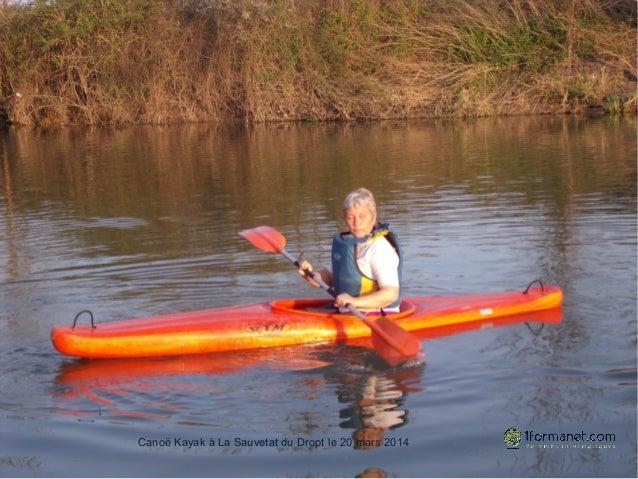 20 mars 2014 Canoë Kayak à La Sauvetat du Dropt le 20 mars 2014
