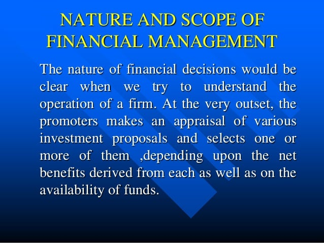 the nature and scope of investment Managerial economics deals with the application of the economic concepts  capital budgeting – investment theory is used to examine  nature and trend of.