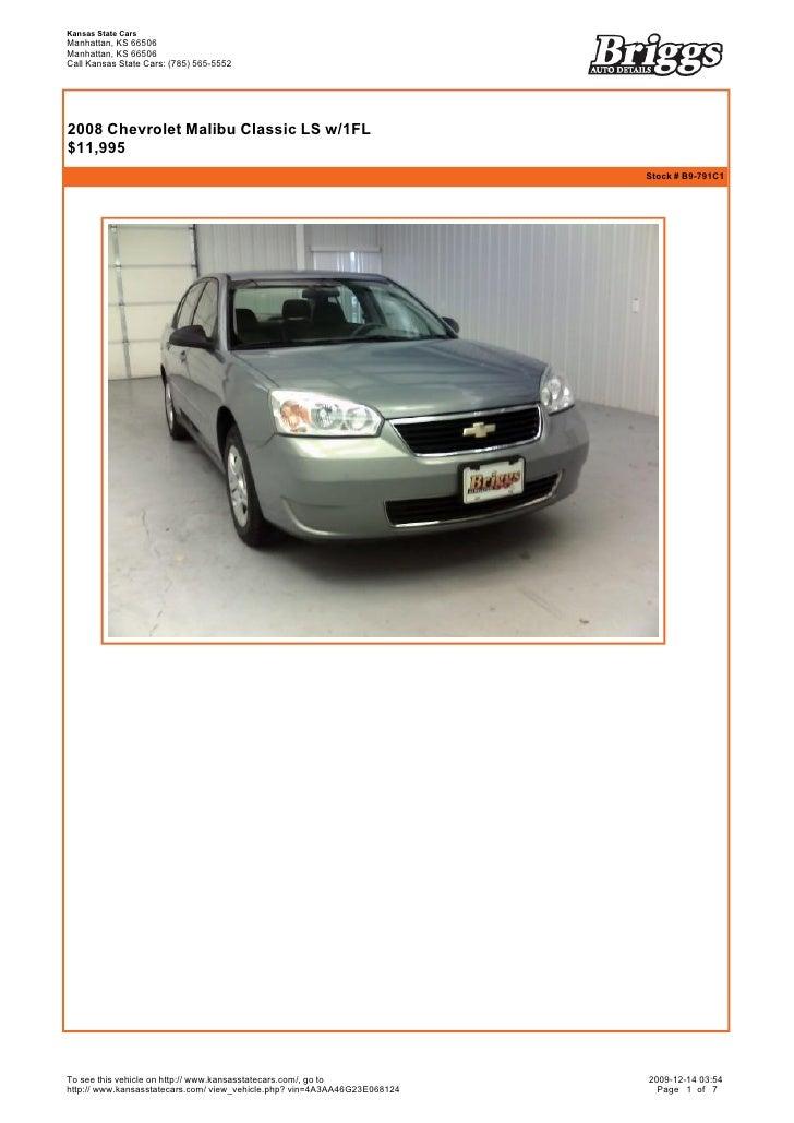 Kansas State Cars Manhattan, KS 66506 Manhattan, KS 66506 Call Kansas State Cars: (785) 565-5552       2008 Chevrolet Mal...