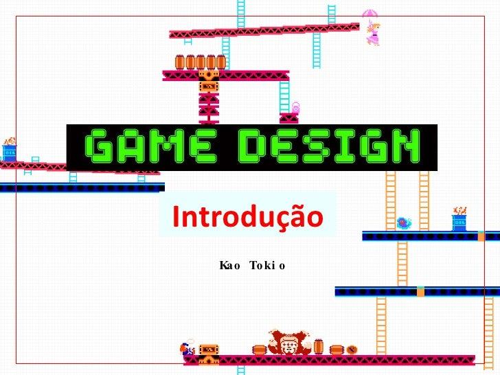 Game Design intro kao tokio unibero 2010
