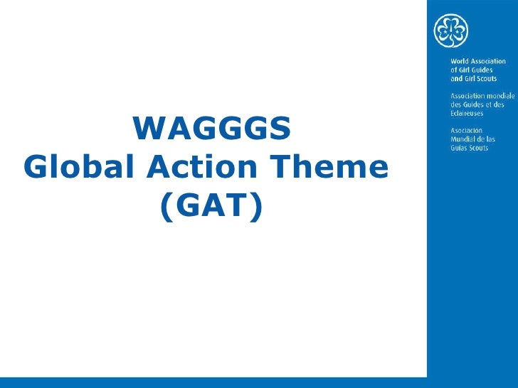 WAGGGS Global Action Theme  (GAT)