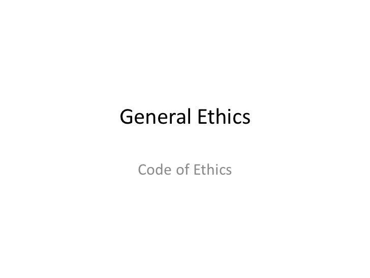 General Ethics Code of Ethics