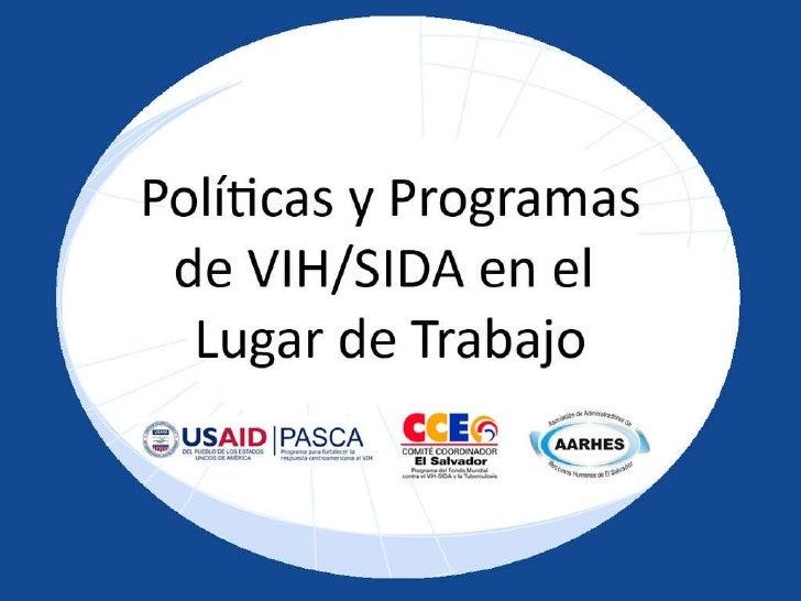 Generalidades del VIH SIDA PNUD/Componente VIH SIDA del Fondo Global Dra. Celina de Miranda