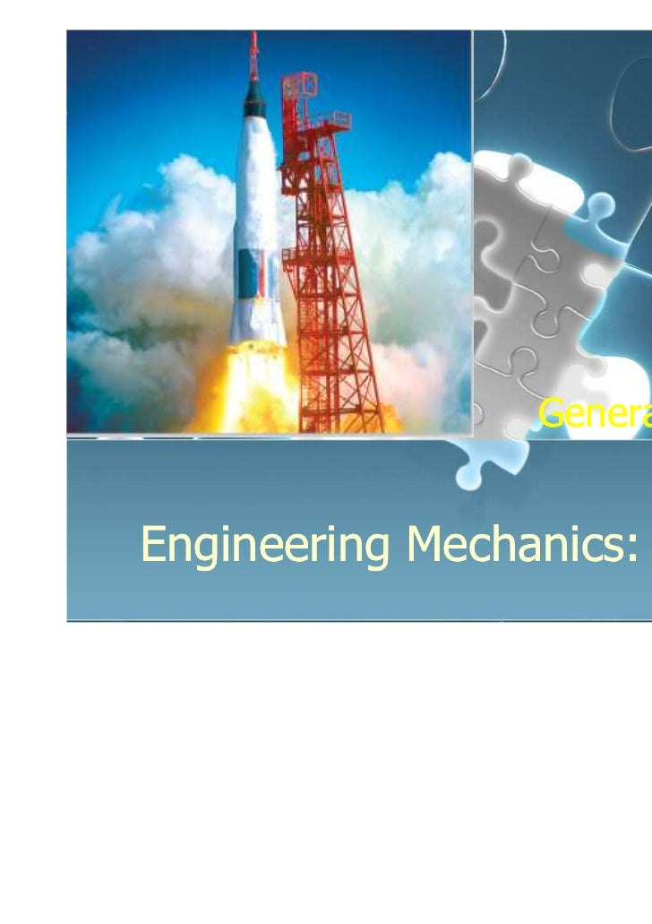 Chapter 1                  General PrinciplesEngineering Mechanics: Statics