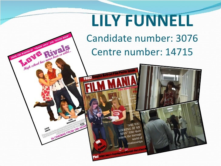 LILY FUNNELL Candidate number: 3076 Centre number: 14715
