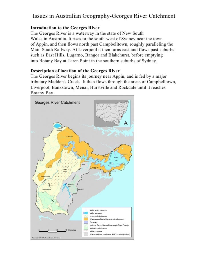 Issues in Australian Geography-Georges River Catchment Introduction to the Georges River The Georges River is a waterway i...