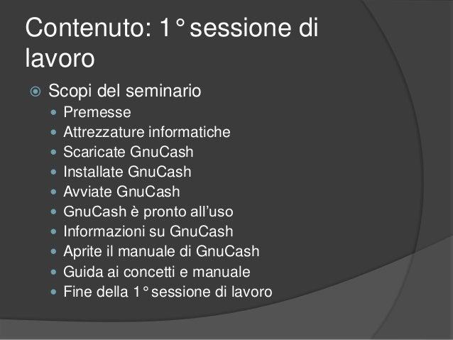 1 gestire le finanze personali con l'applicativo a sorgente aperta gnu cash Slide 2