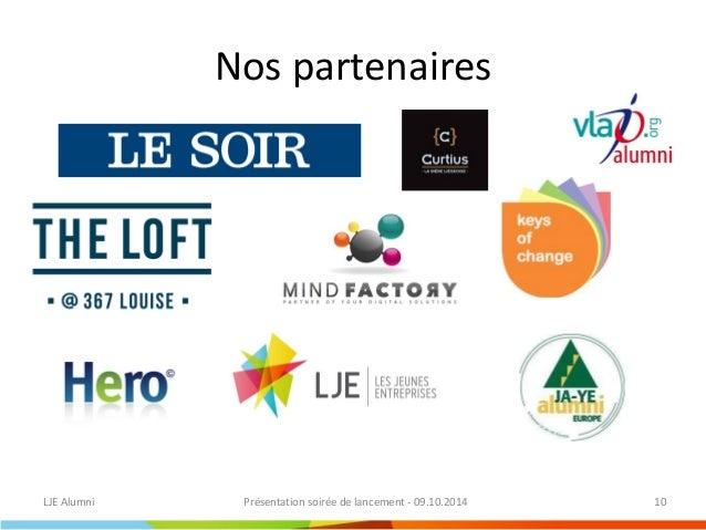 L'équipe  Sam  Alexandre  Simon  Michel  Sol  LJE Alumni  Présentation soirée de lancement - 09.10.2014  11