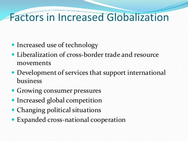relationship between globalization and liberalisation or liberalization