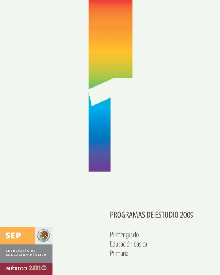 programas de estudio 2009       primer grado     educación básica         primaria                            1