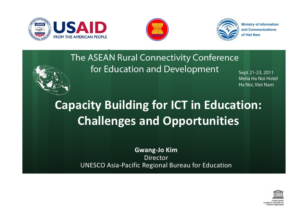 Capacity Building for ICT in Education:   Challenges and Opportunities                     Gwang-Jo Kim                   ...