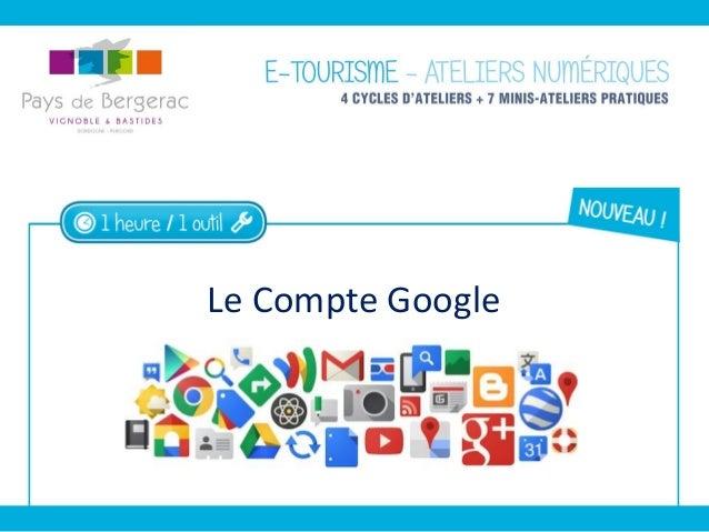 Le Compte Google