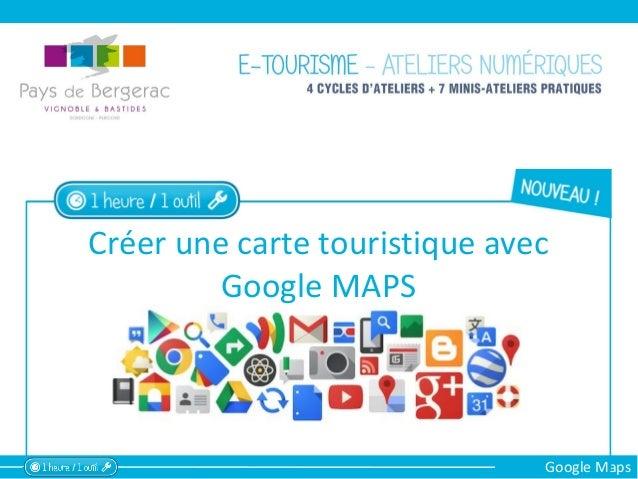 Google Maps Créer une carte touristique avec Google MAPS