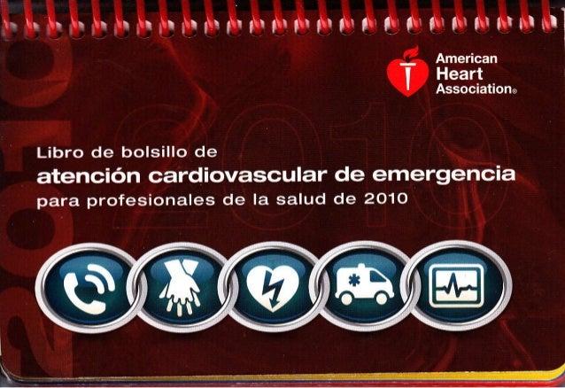 Libro de bolsillo de atención card¡ovascular de emergenc¡a para profes¡onales de la salud de ¿ (t2010 American Heart Assoc...