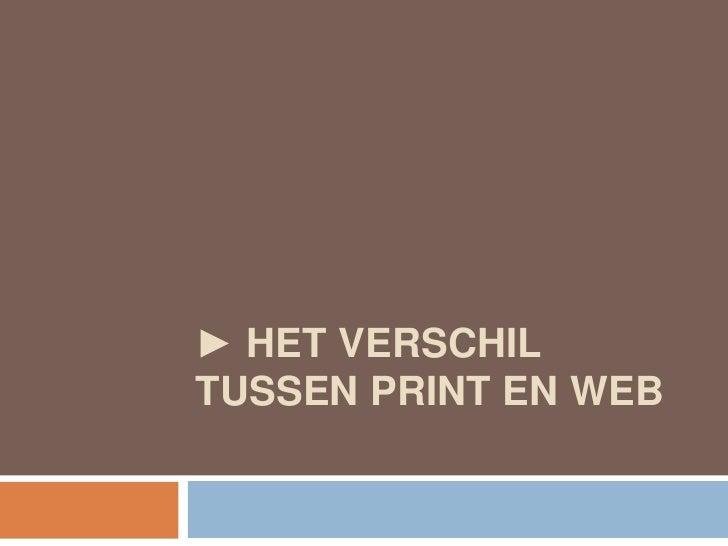 ► Het verschil tussen print en web<br />