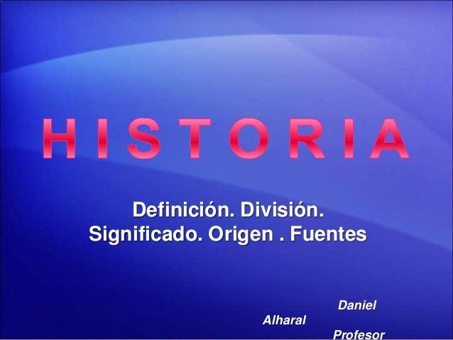 1 historia definici n y division for Origen y definicion de oficina