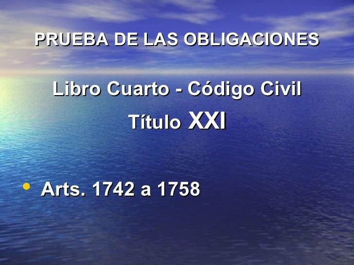 1 historia de la prueba judicial for Libro cuarto del codigo civil