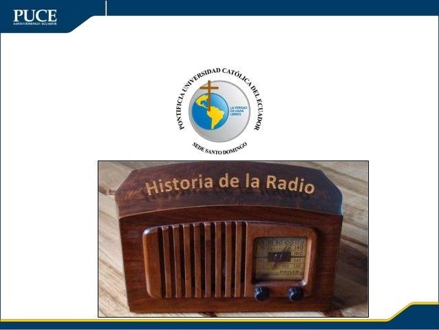 LA RADIO • Puede definirse como un medio en el que la comunicación tiene carácter: – Ambivalente (unidireccional y bidirec...