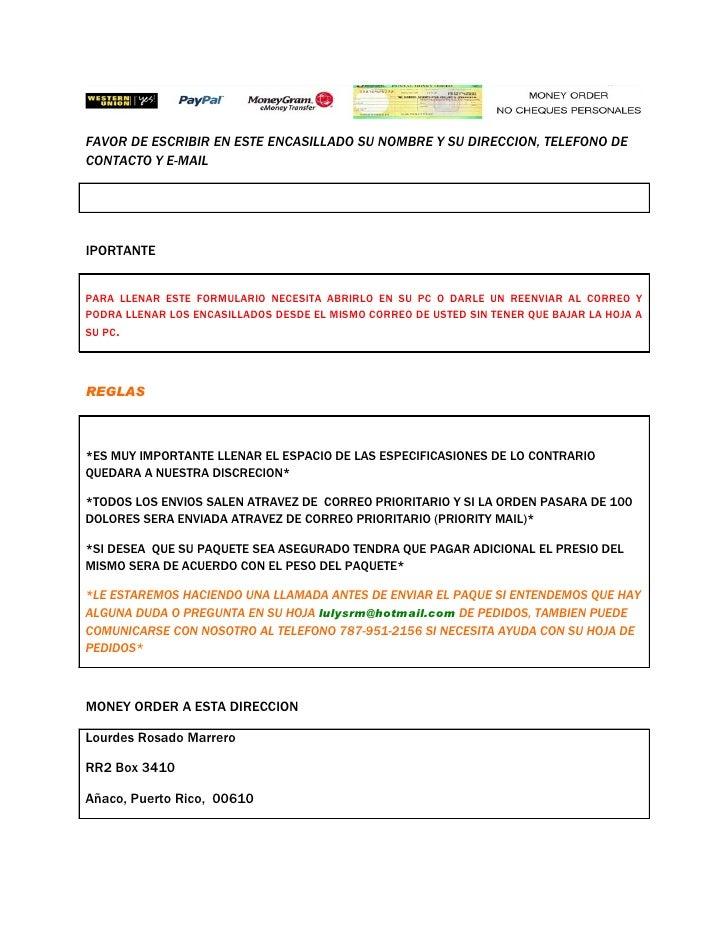 FAVOR DE ESCRIBIR EN ESTE ENCASILLADO SU NOMBRE Y SU DIRECCION, TELEFONO DE CONTACTO Y E-MAIL     IPORTANTE   PARA LLENAR ...