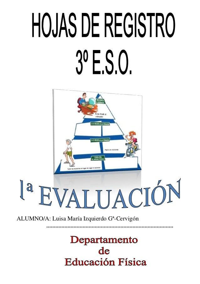 ALUMNO/A: Luisa María Izquierdo Gª-Cervigón