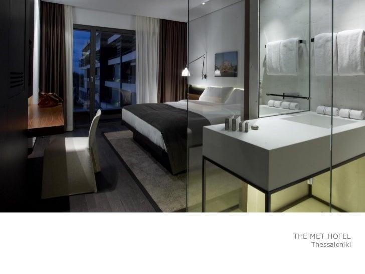 Amazing THE MET HOTEL Thessaloniki; 17.