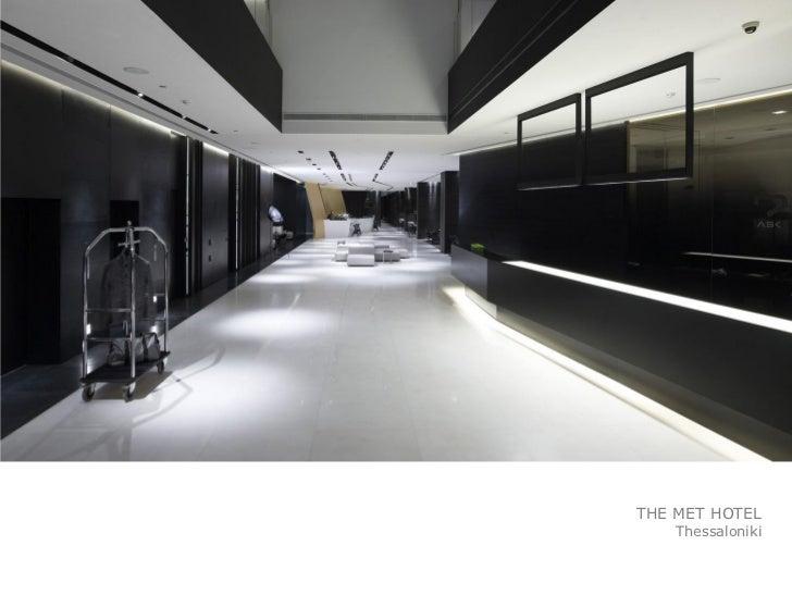 ... THE MET HOTEL Thessaloniki; 5. Ideas