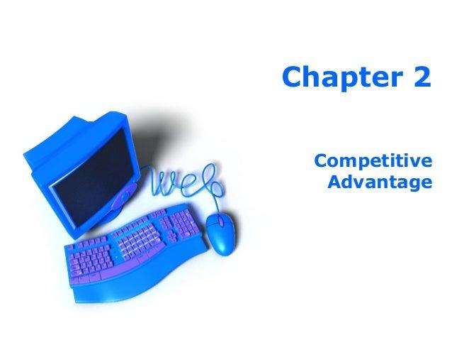 Chapter 2 Competitive Advantage
