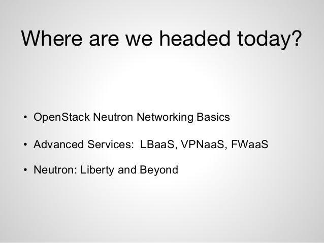 OpenStack Neutron 201 1hr  Slide 3