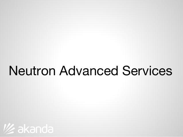 Neutron Advanced Services