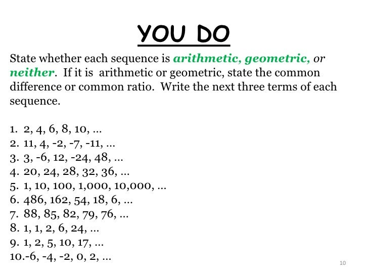 Printables Arithmetic And Geometric Sequences Worksheet what are sequences 9 10 you do state whether each sequence is arithmetic geometric