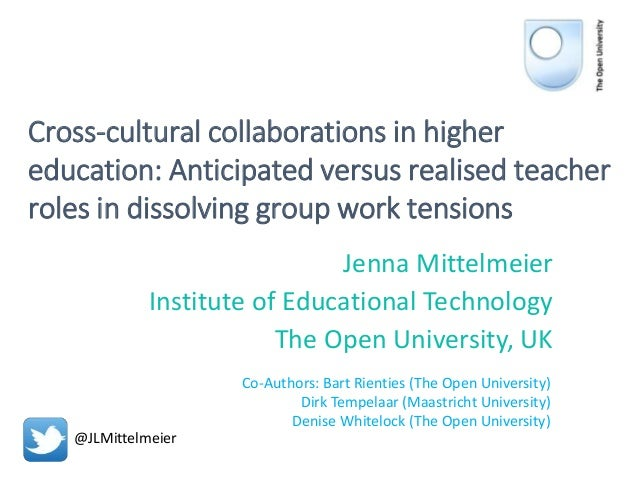 Cross-cultural collaborations in higher education: Anticipated versus realised teacher roles in dissolving group work tens...