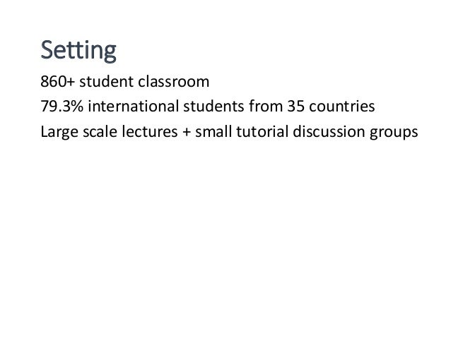 Classroom clustering Participants 20 participants from 17 countries 12 males, 8 females