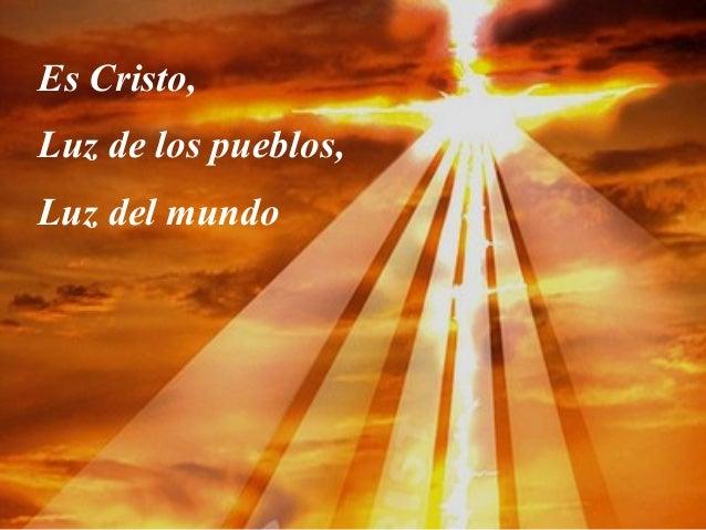 Resultado de imagen de Cristo, luz del mundo