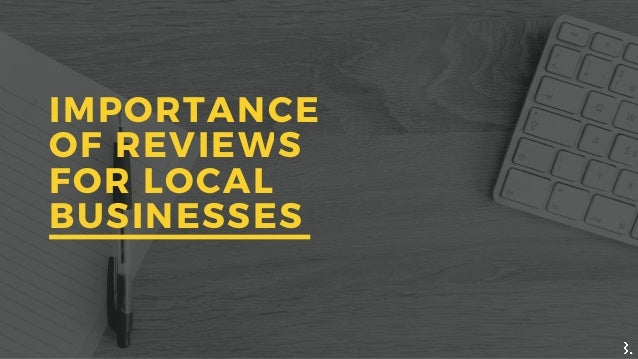 IMPORTANCE OF REVIEWS FOR LOCAL BUSINESSES