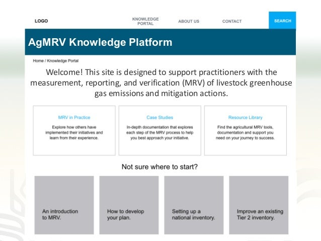 AgMRV Knowledge Platform Welcome! This site is designed to support practitioners with the measurement, reporting, and veri...
