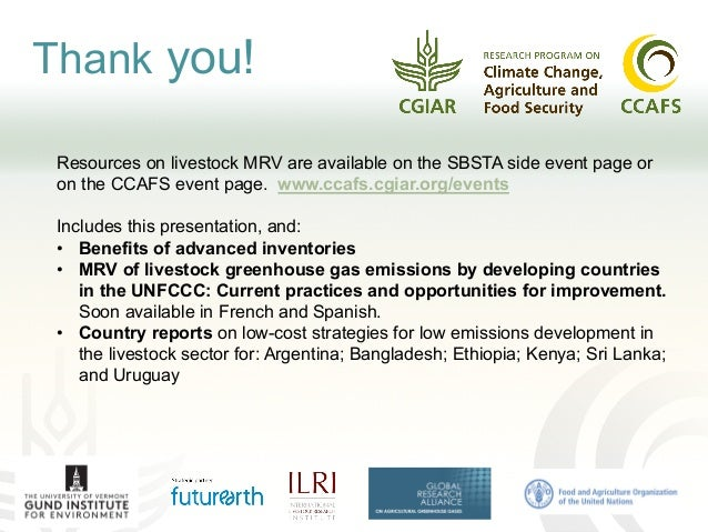 Thank you! Resources on livestock MRV are available on the SBSTA side event page or on the CCAFS event page. www.ccafs.cgi...