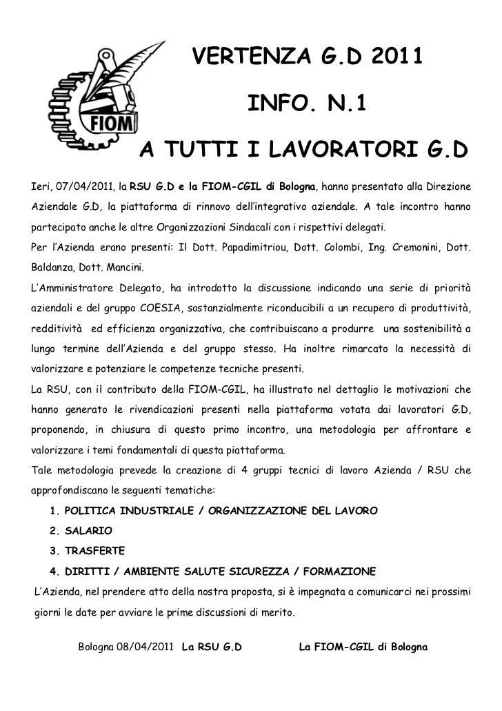 VERTENZA G.D 2011                                               INFO. N.1                       A TUTTI I LAVORATORI G.DIe...