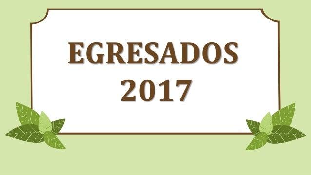 EGRESADOS 2017