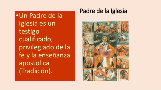 Testigos privilegiados de la Tradición divina