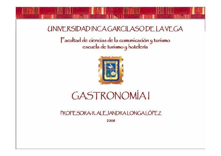 SESIÓN 1:  Introducción    GASTRONOMÍA I © Alejandra Longa López
