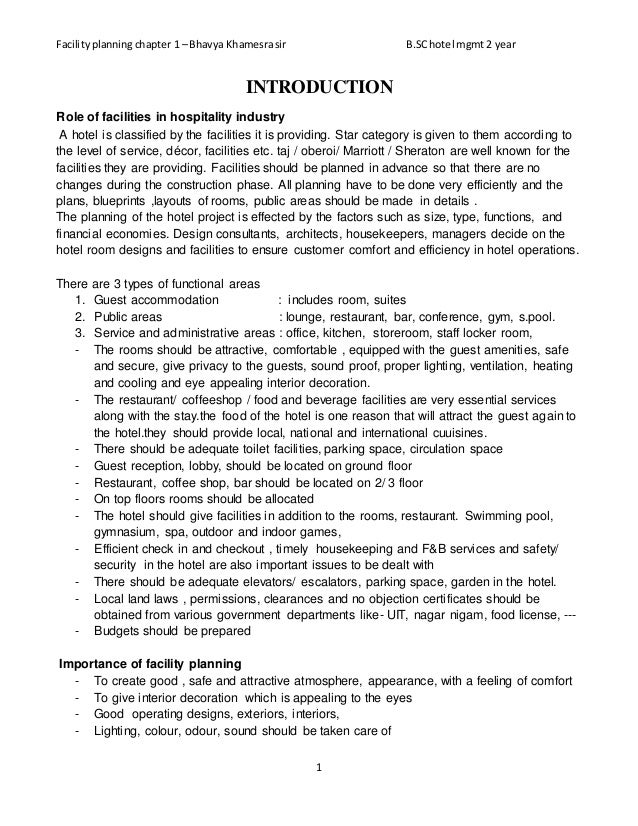 Facility planning chapter 1 – Bhavya Khamesra sir B.SChotel mgmt2 year 1 INTRODUCTION Role of facilities in hospitality in...