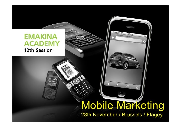 Mobile Marketing 28th November / Brussels / Flagey