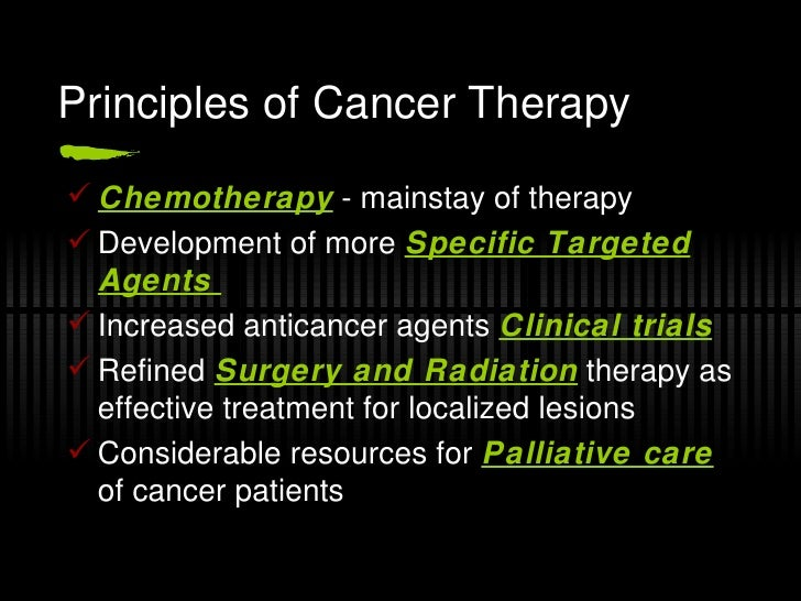 Basic principles of cancer therapy ppt.