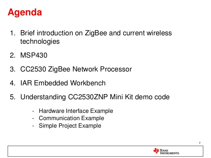 Introduction to Ti wireless solution: ZigBee Slide 2
