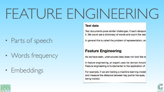 Catalit LLC FEATURE ENGINEERING • Parts of speech • Words frequency • Embeddings