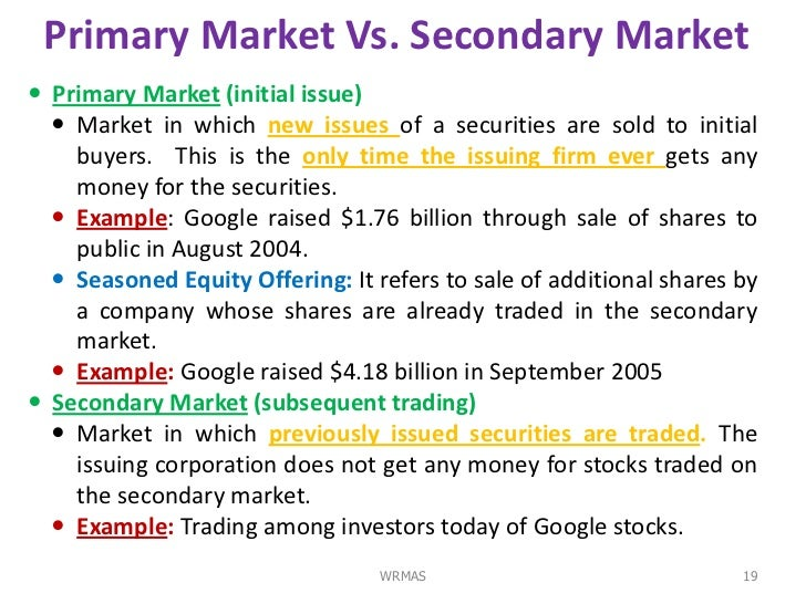 write about the secondary markets are