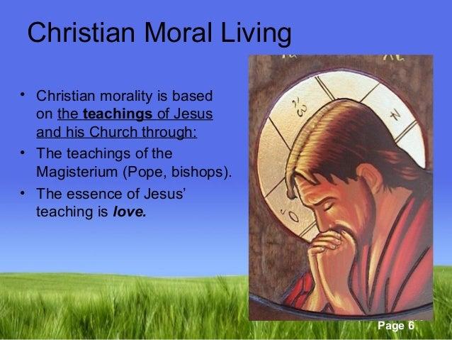 Understanding Christian morality.