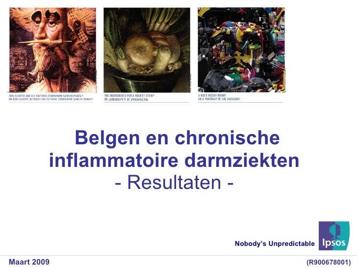 Belgen en chronische inflammatoire darmziekten - Resultaten - Nobody's Unpredictable Maart 2009 (R900678001)
