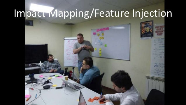 Impact Mapping/Feature Injection